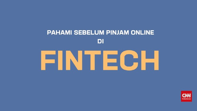 Pahami Sebelum Pinjam Online di Fintech