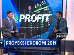 Simak Proyeksi Ekonomi 2019