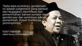 Fahri Hamzah, Politikus PKS/Wakil Ketua DPR.