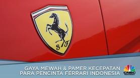 Gaya Mewah & Pamer Kecepatan Pecinta Ferrari Indonesia
