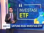 Mengenal Instrumen Bernama Reksa Dana ETF
