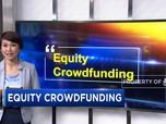 Mengenal Aturan Equity Crowdfunding
