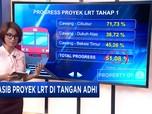 Nasib LRT di Tangan ADHI