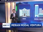 Meraih Modal Ventura bagi Start Up