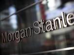 Perhatian! Morgan Stanley Ungkap Potensi Cuan Bursa RI 2021