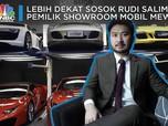 Drop Out dari Kampus, Rudy Salim Sukses di Bisnis Mobil Mewah