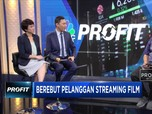 Berebut Pelanggan Streaming Film