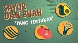 INFOGRAFIS: Sayur dan Buah 'yang Tertukar'