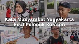 VIDEO: Komentar Warga soal Calon Pemimpin Keraton Yogya