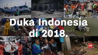 VIDEO: Enam Tragedi yang Melanda Indonesia Selama 2018
