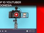 Inilah 10 Youtuber Terpopuler di Indonesia