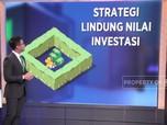Jurus Lindungi Nilai Investasi