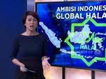 Ambisi Indonesia jadi Global Halal Hub