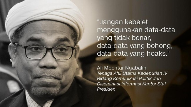 Ali Mochtar Ngabalin, Tenaga Ahli Utama Kedeputian IV Bidang Komunikasi Politik dan Diseminasi Informasi Kantor Staf Presiden.