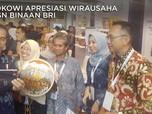 Jokowi Kagumi Wirausaha ASN Binaan Bank BRI