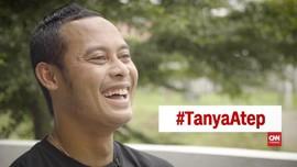 VIDEO #TanyaAtep: Atep Rizal atau Atep Hungkul?