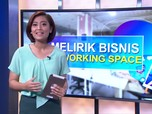 Melirik Bisnis Co-Working Space