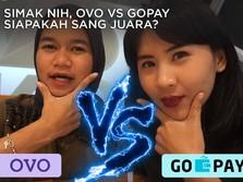 OVO Vs Gopay, Simak Nih Pertarungan Sengitnya!
