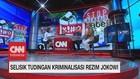 Selisik Tudingan Kriminalisasi Rezim Jokowi Segmen 3/3