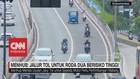 Menhub: Tol untuk Roda Dua Berisiko Tinggi