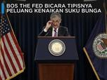 Bos The Fed Bicara Tipisnya Peluang Kenaikan Suku Bunga