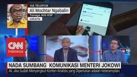 Nada Sumbang Komunikasi Menteri Jokowi (2/3)