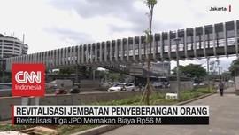 Revitalisasi Jembatan Penyebrangan Orang