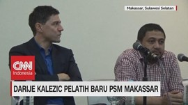 Darije Kalezic Pelatih Baru PSM Makassar