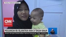 Perjuangan Ibu Selamatkan Anak di Tengah Banjir