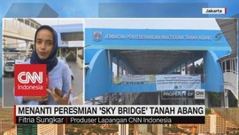 Menanti Peresmian 'Sky Bridge' Tanah Abang