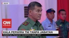 Kala Perwira TNI tanpa Jabatan