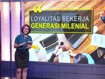 Loyalitas Bekerja Generasi Milenial
