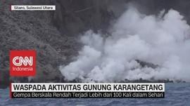 Waspada Aktivitas Gunung Karangetang