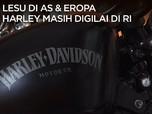 Lesu di AS & Eropa, Harley Davidson Masih Digilai di RI