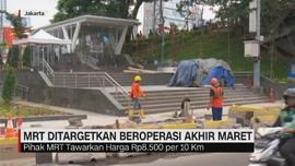MRT Ditargetkan Beroperasi AKhir Maret