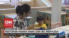 Restoran Ramah Anak & Ibu Menyusui