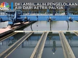 Saat Anies Depak Aetra-Palyja untuk Kelola Air Ibu Kota