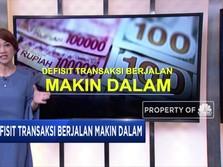 Waduh! Defisit Transaksi Berjalan Makin Parah