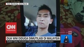 Dua WNI Diduga Dimutilasi di Malaysia