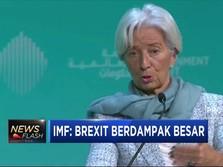 IMF Ingatkan Dampak Besar Brexit