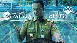 Anies Ambil Alih Pengelolaan Air DKI dari Aetra-Palyja