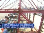 Surplus Dagang China Diramal Susut di Januari 2019