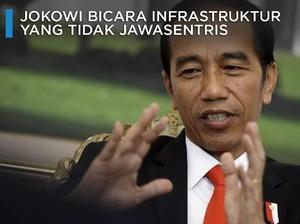 Jokowi Bicara Pembangunan Infrastruktur yang Dipolitisasi