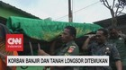 Korban Banjir & Tanah Longsor Ditemukan