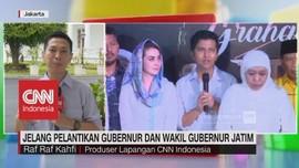 Jelang Pelantikan Gubernur & Wakil Gubernur Jatim
