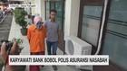 Karyawati Bank Bobol Polis Asuransi Nasabah