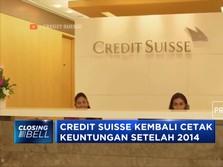 Akhirnya! Credit Suisse Bisa Kembali Cetak Laba