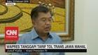 Wapres JK Tanggapi Tarif Tol Trans Jawa Mahal