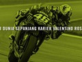 INFOGRAFIS: Evolusi Dunia Sepanjang Karier Valentino Rossi