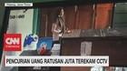 Pencurian Uang Ratusan Juta Terekam CCTV